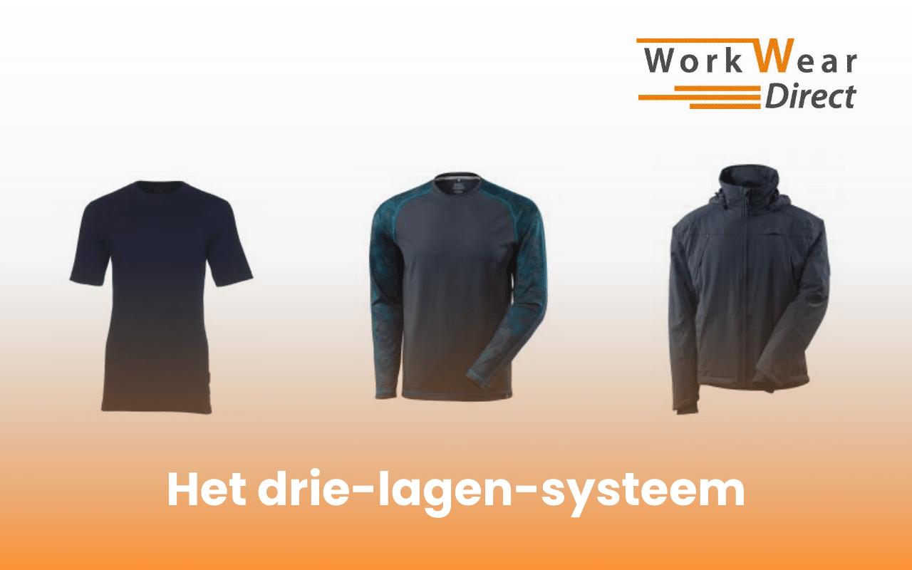 Het drie-lagen-systeem, onmisbaar bij werkkleding